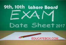 9th, 10th date sheet for 2017 Lahore board exams