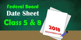 Federal Board Date Sheet 2018 5th and 8th Class