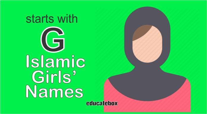 Islamic Girl Names With G | Muslim Girl Names Starting With G