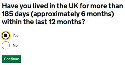 your stay in last 180 days in UK or not?